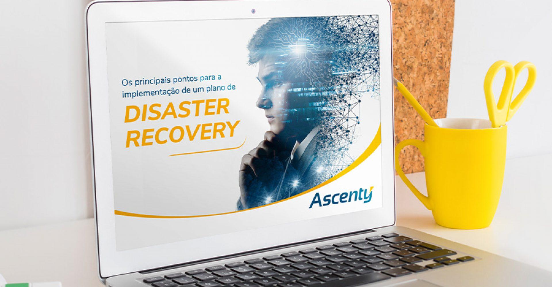 E-Book: Os principais pontos para a implantação de um plano de Disaster Recovery