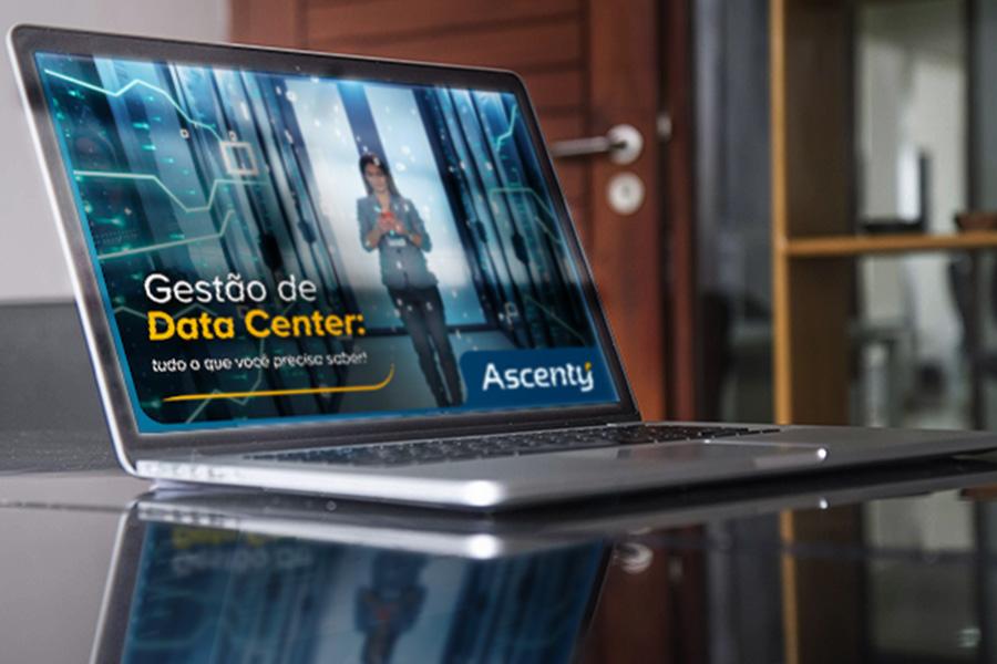 E-Book: Gestão de Data Center - Tudo o que você precisa saber!