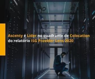 Ascenty é líder do Quadrante de Colocation no Brasil do ISG Provider Lens™