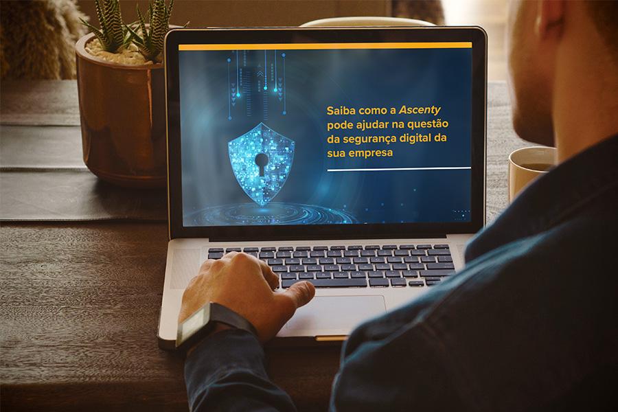 Saiba como a Ascenty pode ajudar na questão da Segurança Digital da sua empresa